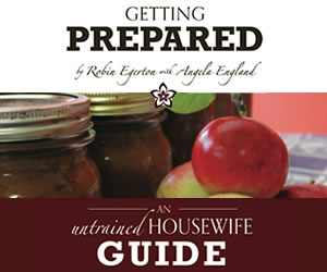 The Untrained Housewife's Guide to Getting Prepared